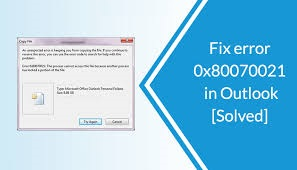 Outlook Error 0x80070021 in Windows