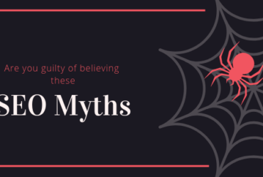 Are You Guilty Of Believing These SEO Myths_