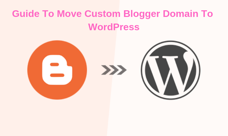 Custom Blogger Domain To WordPress