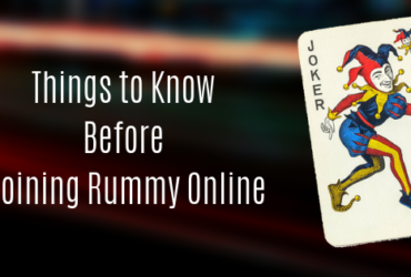 Things to Know Before Joining Rummy Online!