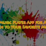 MP3 Music Player App for Android - Listen to Your Favorite Music