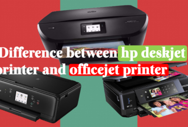 Difference between hp deskjet printer and officejet printer