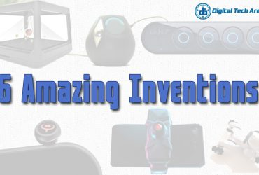 6 Amazing Inventions