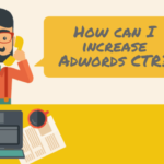 how to increase adwords CTR