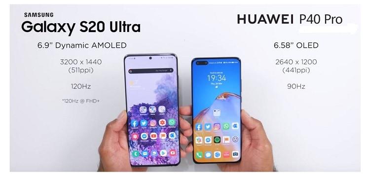 Huawei P40 Pro vs Samsung Galaxy S20 ultra display comparison
