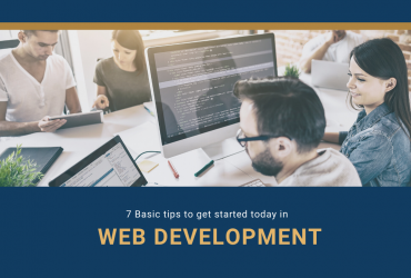 7 Basic tips to get started in web development today